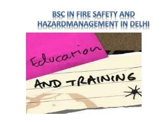 Distance Education Course In B.Sc In Fire-safety And Hazard Management In Delhi @8527271018