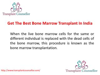 Get The Best Bone Marrow Transplant In India
