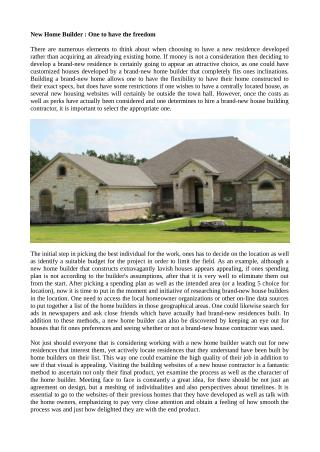New Home Builder : One to have the freedom