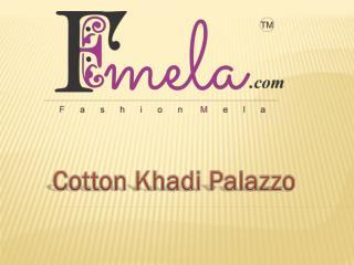 Cotton Khadi Palazzo