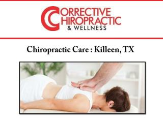 Chiropractic Care : Killeen, TX