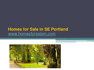 Homes for Sale in SE Portland - www.homesforsalein.com
