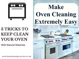 3 Tricks to Cleaning Your Oven