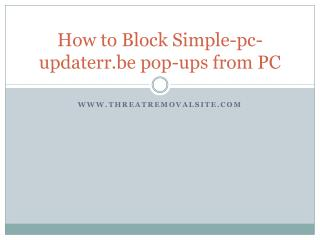 How to Remove Simple-pc-updaterr.be pop-ups from PC