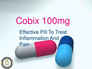 Cobix 100mg - Effective Pill To Treat Inflammation And Pain