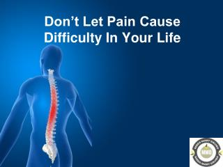 Don't Let Pain Cause Difficulty In Your Life - MedsMartDrugs