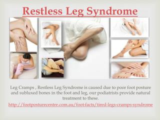 Leg Cramps and Restless Leg Syndrome causes and treatment