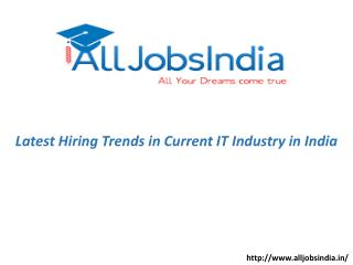 Latest Hiring Trends in current IT Industry in India
