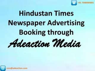 Hindustan Times Newspaper Advertisement booking online through Adeaction Media.