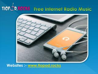 Play Free Radio Music Online on Tiopod Radio App