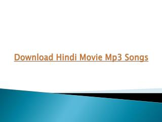Download Hindi Movie Mp3 Songs