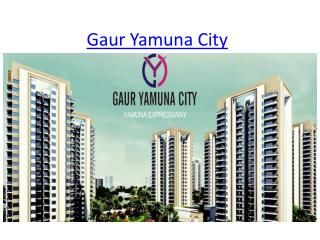 Super Luxury Project Gaur Yamuna City In Yamuna Expressway