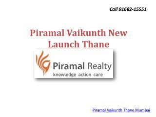 Piramal Vaikunth Pre Launch Thane
