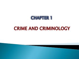 criminology nature & scope