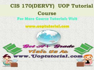 CIS 170 DERVY Tutorial Course / Uoptutorial
