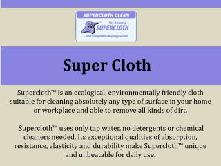 Super Cloth