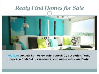 Realy Find Homes for Sale