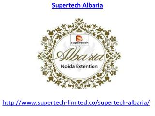 Supertech Albaria Housing Project