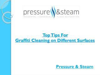 Top Tips For Graffiti Cleaning On Different Surfaces