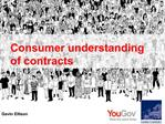 Consumer understanding of contracts
