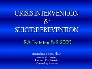 CRISIS INTERVENTION  SUICIDE PREVENTION