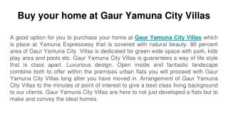 Buy your home at Gaur Yamuna City Villas