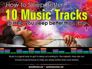How to Sleep Better: 10 Music Tracks to Help You Sleep Better Than Ever