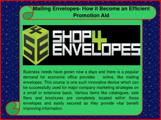 Exclusive Benefits Of Using Mailing Envelopes