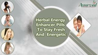 Herbal Energy Enhancer Pills To Stay Fresh And Energetic