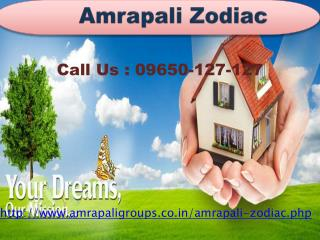 Amrapali Zodiac Luxurious Homes @ 09650-127-127