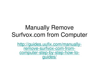 Manually Remove Surfvox.com from Computer Step by Step