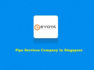Pipe Services Singapore