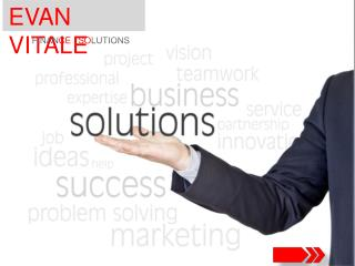 EVAN VITALE- Financial and Business Solution