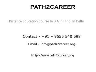 Distance Education Course In B.A In Hindi In Delhi @8527271018