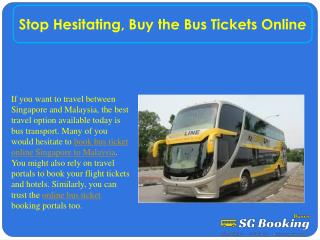 Stop Hesitating, Buy the Bus Tickets Online