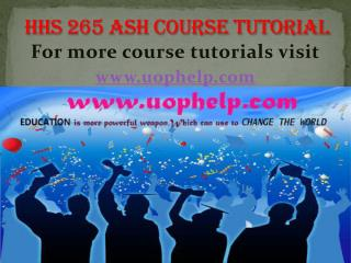 HHS 265 UOP course/uophelp