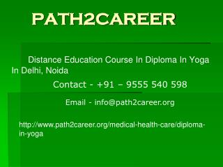 Distance Education Course In Diploma In Yoga In Delhi, Noida @8527271018