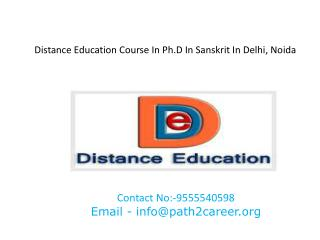 Distance Education Course In Ph.D In Sanskrit In Delhi, Noida @8527271018