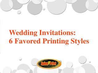 Wedding Invitations:  6 Favored Printing Styles