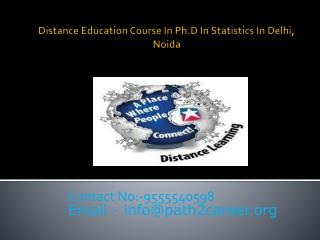 Distance Education Course In Ph.D In Statistics  In Delhi, Noida @8527271018