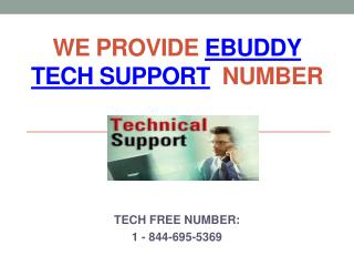 1 844 695 5369 Ebuddy Customer Support Number