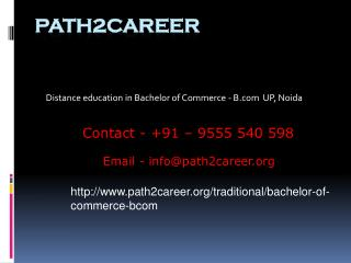 Distance education in Bachelor of Commerce - B.com  UP, Noida @8527271018