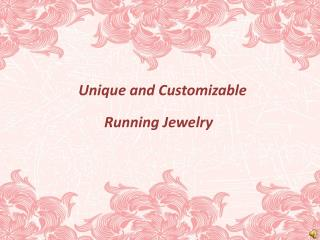 Array of Stunning Running Jewelry