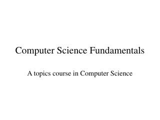 Computer Science Fundamentals