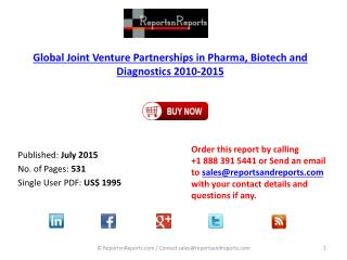 Comprehensive Directory of Pharma, Biotech and Diagnostics Joint Venture Partnerships 2010 –  2015