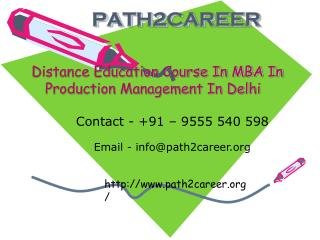 Distance Education Course In MBA In Production Management In Delhi