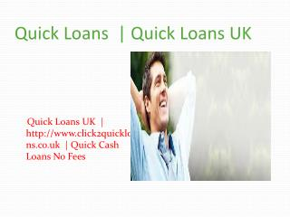 Quick Cash Loans UK | Fast Loans UK