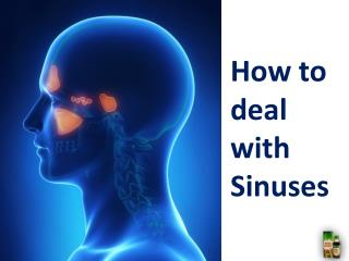 How to deal with sinuses