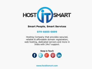 Best Smart and Most Reliable Web Hosting Services with Host IT Smart, an India Web Hosting