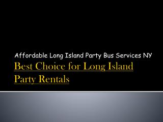 Best Choice for Long Island Party Rentals